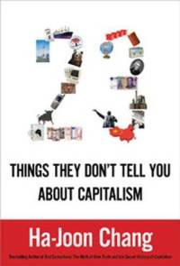 23-things-they-dont-tell-you-about-capitalism-ha-joon-chang-hardcover-cover-art